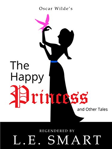 The Happy Princess and Other Tales – Regendered