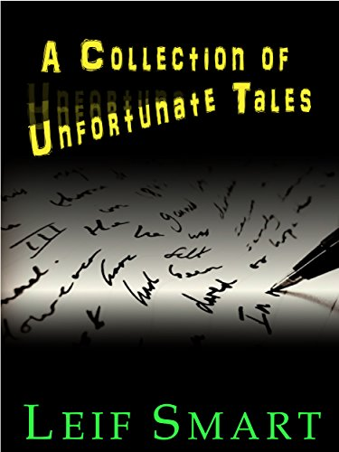 A Collection of Unfortunate Tales